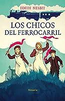 Los chicos del ferrocarril / The kids of the railroad (Las Tres Edades)