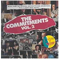 The Commitments Vol. 2: Music From The Original Motion Picture Soundtrack Plus 7 Great New Tracks