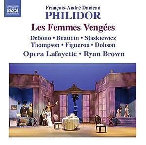 Philidor: Les Femmes Vengees
