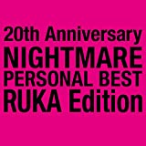 NIGHTMARE PERSONAL BEST RUKA Edition