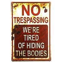 DL-シックなレトロno trespassing We 're Tired of Hiding theボディ面白いメタルサイン (01)