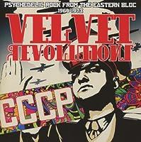 Velvet Revolutions-Psychedelic Rock from the Easte