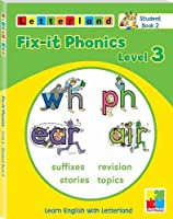 Fix-it Phonics: Studentbook 2 Level 3: Learn English with Letterland by Lisa Holt Lyn Wendon(2010-11-09)