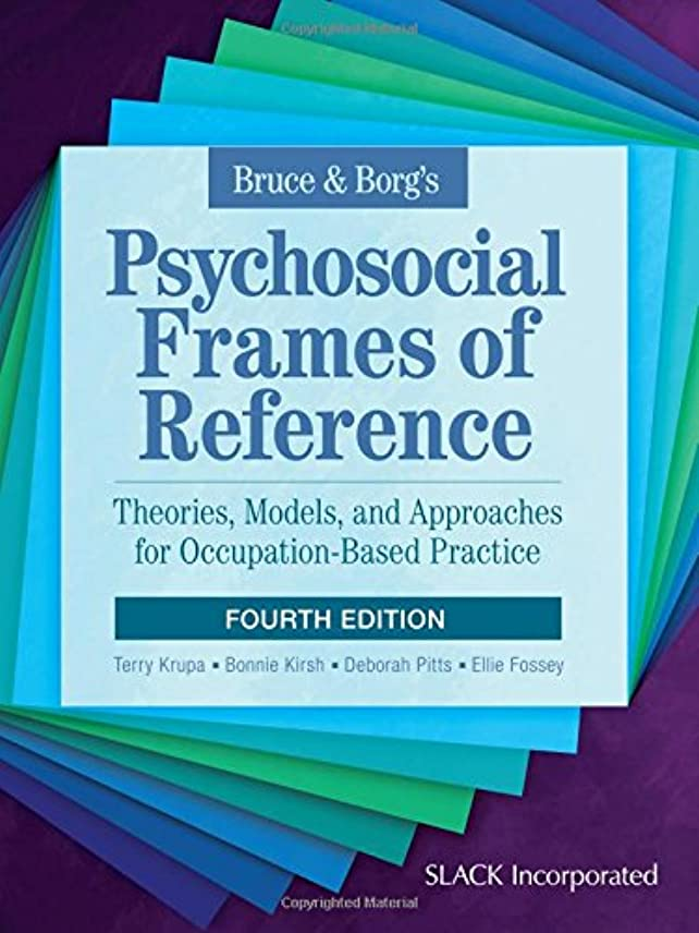有名な指ウェイターBruce & Borg's Psychosocial Frames of Reference: Theories, Models, and Approaches for Occupation-based Practice