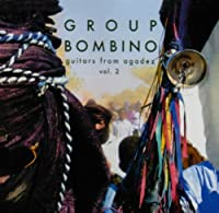 Guitars From #2agadez by Group Bombino (2009-10-27)