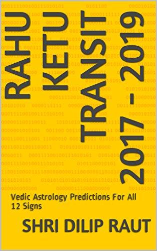 RAHU KETU TRANSIT 2017 - 2019: Vedic Astrology Predictions For All