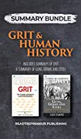 Summary Bundle: Grit & Human History - Readtrepreneur Publishing: Includes Summary of Grit & Summary of Guns, Germs and Steel