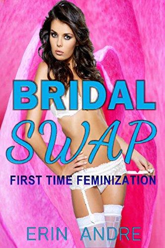 Bridal Swap: First Time Feminization (English Edition)