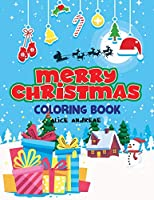 Merry Christmas Coloring Book: coloring and activity books for kids ages 4-8