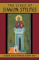 The Lives of Simeon Stylites (Cistercian Studies)