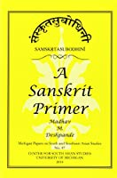 Samskrta-Subodhini: A Sanskrit Primer (Michigan Papers on South and Southeast Asia Studies)