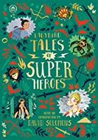 Ladybird Tales of Super Heroes: With an introduction by David Solomons (Ladybird Tales of... Treasuries)