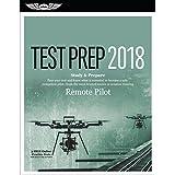 Remote Pilot Test Prep 2018: Study & Prepare (Fast-Track Test Guides)