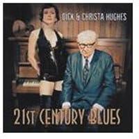 Twenty First Century Blues