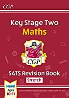 New KS2 Maths SATS Revision Book: Stretch - Ages 10-11 (for the 2020 tests)