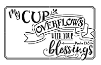 """My Cupオーバーフローwith your Blessings–Wordステンシル–18"""" x 12""""–stcl1357_ 2By studior12"""