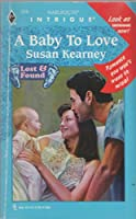 Baby To Love (Lost & Found) (Harlequin Intrigue)