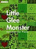 ピアノソロ Little Glee Monster Selection for Piano (ピアノ・ソロ)