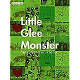 ピアノソロ Little Glee Monster Selection for Piano