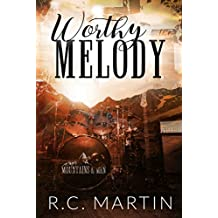 Worthy of the Melody (Mountains & Men Book 4)
