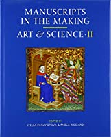 Art and Science (Manuscripts in the Making)
