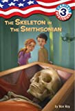 Capital Mysteries #3: The Skeleton in the Smithsonian