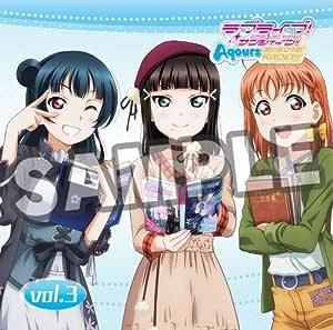 「ラブライブ! サンシャイン!! Aqours浦の星女学院RADIO!!!」vol.3