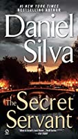The Secret Servant (Gabriel Allon) by Daniel Silva(2008-06-24)