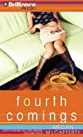 Fourth Comings (Jessica Darling Series)