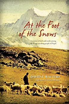 At the Foot of the Snows by [Watters, David]