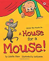 A House for a Mouse: Oscar the Mouse in... (Red Beetle Books)