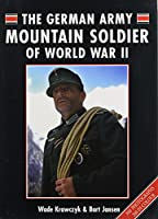 The German Mountain Army Soldier of WWII