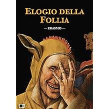 Elogio della Follia (Italian Edition)