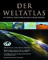 Der Weltatlas: Mit Karten, Fakten und Zahlen zu allen Laendern