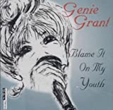 Blame It on My Youth by Genie Grant (1997-08-03)
