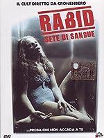 Rabid - Sete Di Sangue [Italian Edition]