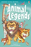 Animal Legends (Young Reading Series One)