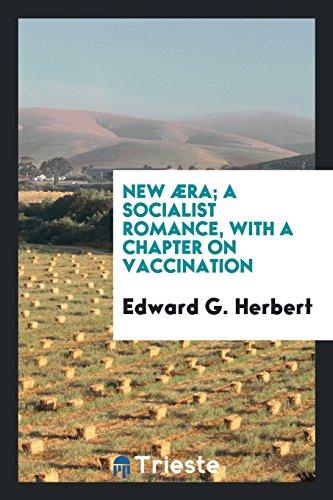 New æra; A Socialist Romance, ...