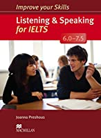 Improve Your Skills: Listening & Speaking for IELTS 6.0-7.5 Student's Book without key Pack