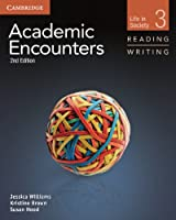 Academic Encounters Level 3 Student's Book Reading and Writing: Life in Society (Academic Encounters. Life in Society)