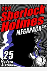 The Sherlock Holmes Megapack: 25 Modern Tales by Masters Kindle Edition