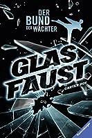 Der Bund der Waechter 02: Glasfaust