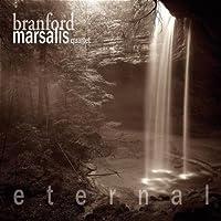 Eternal by BRANFORD MARSALIS QUARTET