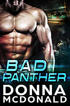 Bad Panther (Alien Guardians of Earth Book 1) by [McDonald, Donna]
