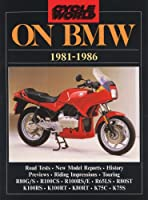 Cycle World on BMW 1981-86 (Brooklands Road Tests S)
