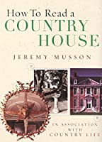How To Read a Country House