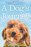 A Dog's Journey (A Dog's Purpose)