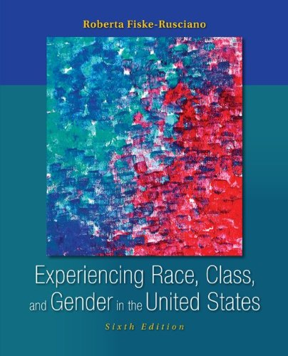 Download Experiencing Race, Class, and Gender in the United States 0078111617