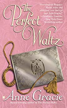 The Perfect Waltz (Merridew Series Book 2) by [Gracie, Anne]