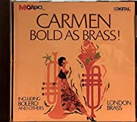 Carmen: Bold As